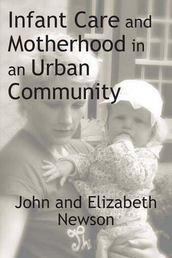Infant Care and Motherhood in an Urban Community book cover
