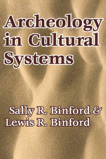 Archeology in Cultural Systems book cover