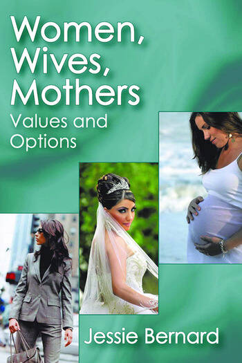 Women, Wives, Mothers Values and Options book cover