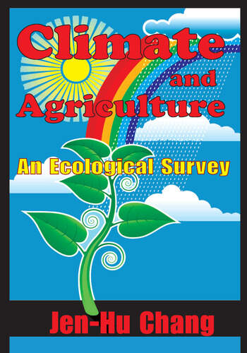 Climate and Agriculture An Ecological Survey book cover