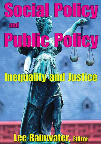 Social Policy and Public Policy Inequality and Justice book cover