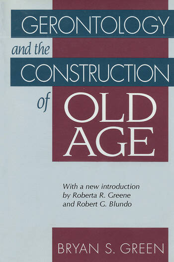 Gerontology and the Construction of Old Age book cover