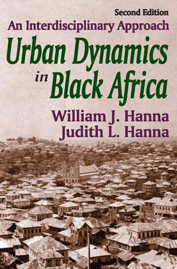 Urban Dynamics in Black Africa An Interdisciplinary Approach book cover
