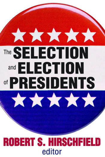 The Selection and Election of Presidents book cover