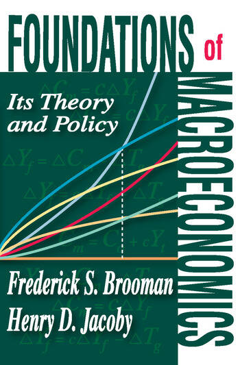 Foundations of Macroeconomics Its Theory and Policy book cover