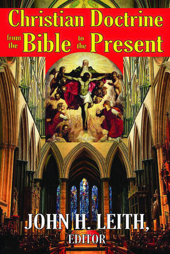 Christian Doctrine from the Bible to the Present book cover