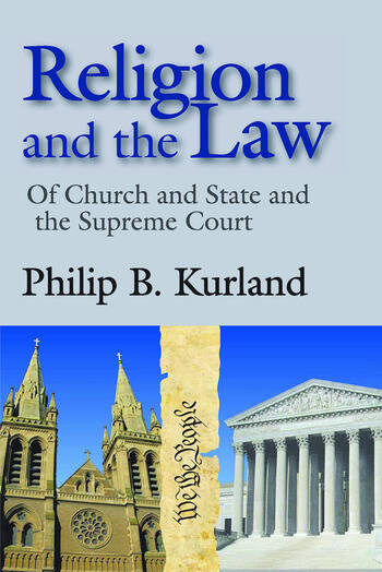 Religion and the Law of Church and State and the Supreme Court book cover