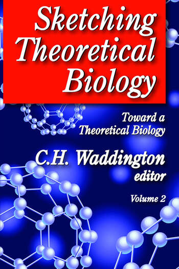 Sketching Theoretical Biology Toward a Theoretical Biology, Volume 2 book cover