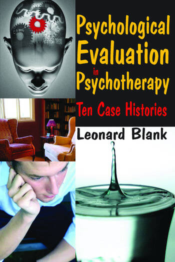 Psychological Evaluation in Psychotherapy Ten Case Histories book cover