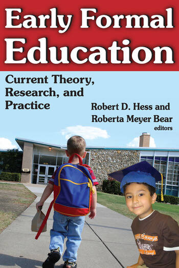 Early Formal Education Current Theory, Research, and Practice book cover