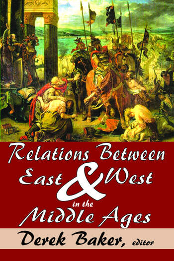 Relations Between East and West in the Middle Ages book cover