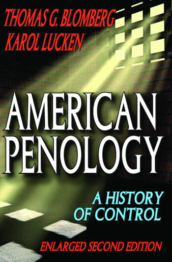 American Penology A History of Control book cover