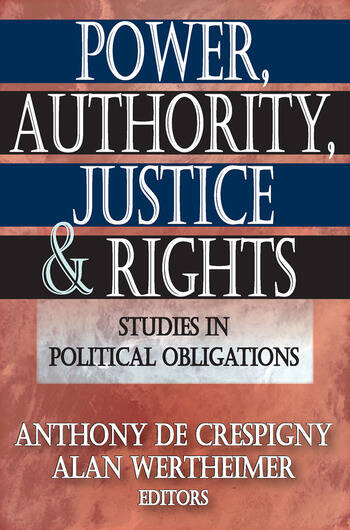 Power, Authority, Justice, and Rights Studies in Political Obligations book cover