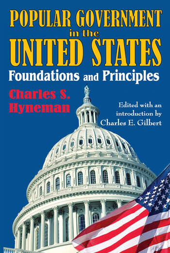 Popular Government in the United States Foundations and Principles book cover