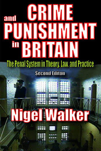 Crime and Punishment in Britain The Penal System in Theory, Law, and Practice book cover