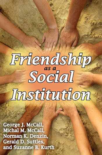 Friendship as a Social Institution book cover