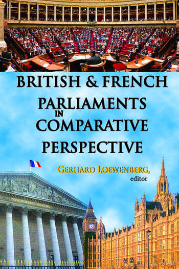 British and French Parliaments in Comparative Perspective book cover