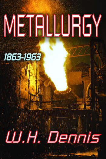 Metallurgy 1863-1963 book cover
