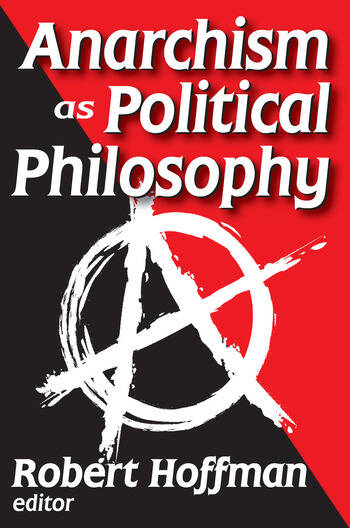 Anarchism as Political Philosophy book cover