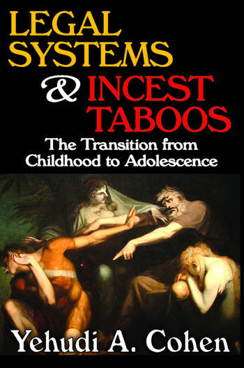 Legal Systems and Incest Taboos The Transition from Childhood to Adolescence book cover