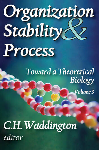 Organization Stability and Process Volume 3 book cover