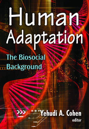 Human Adaptation The Biosocial Background book cover