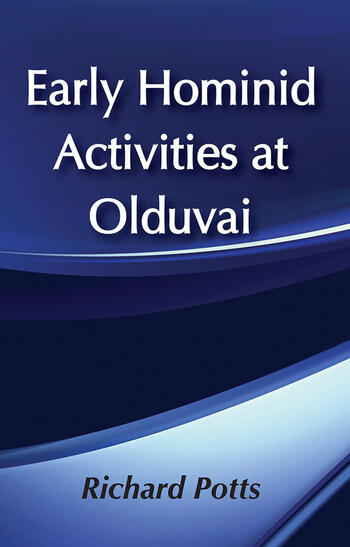 Early Hominid Activities at Olduvai Foundations of Human Behaviour book cover