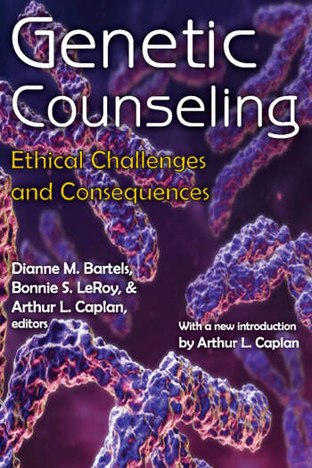 Genetic Counseling Ethical Challenges and Consequences book cover