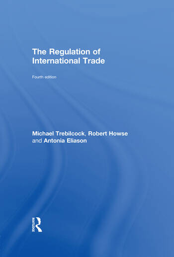 The Regulation of International Trade 4th Edition book cover