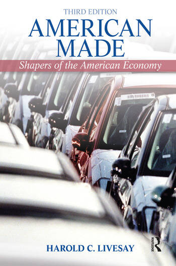 American Made Shaping the American Economy book cover