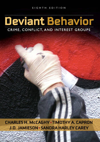 Deviant Behavior Crime, Conflict, and Interest Groups book cover