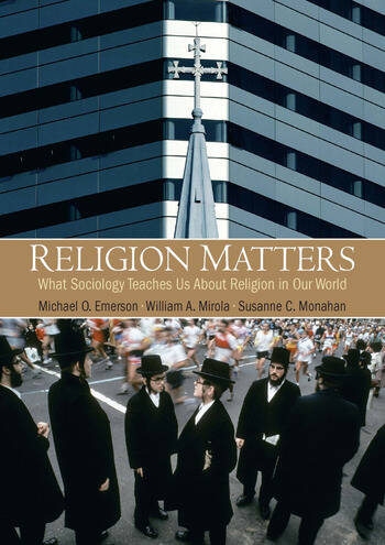 Religion Matters What Sociology Teaches Us About Religion In Our World book cover