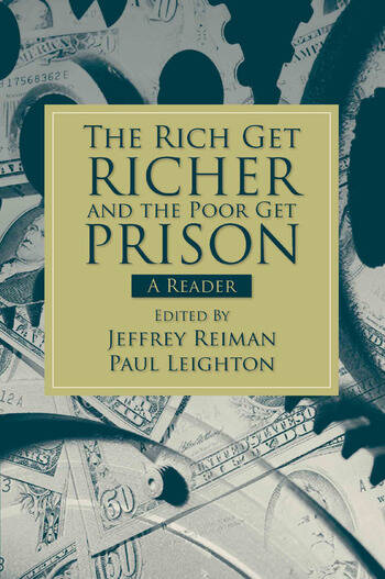 The Rich Get Richer and the Poor Get Prison A Reader (2-downloads) book cover