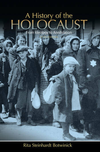 A History of the Holocaust From Ideology to Annihilation book cover