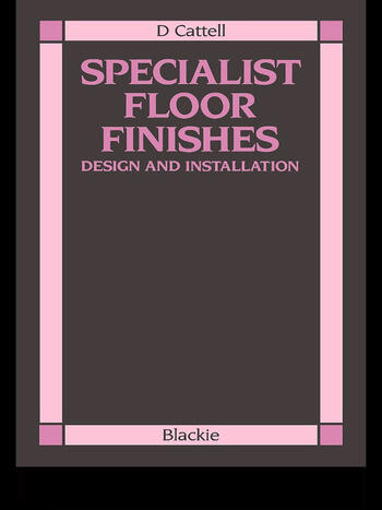 Specialist Floor Finishes Design and Installation book cover