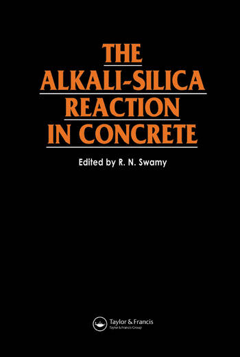 The Alkali-Silica Reaction in Concrete book cover
