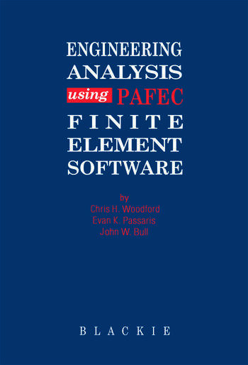 Engineering Analysis using PAFEC Finite Element Software book cover