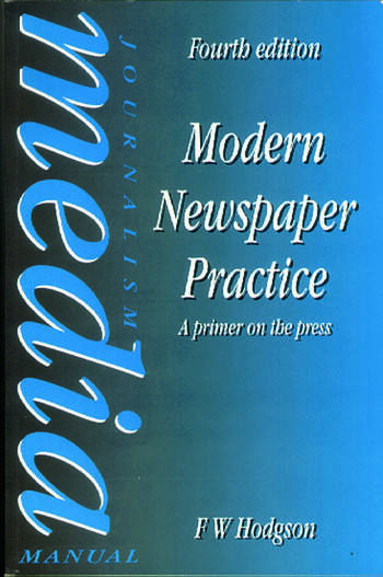 Modern Newspaper Practice A primer on the press book cover