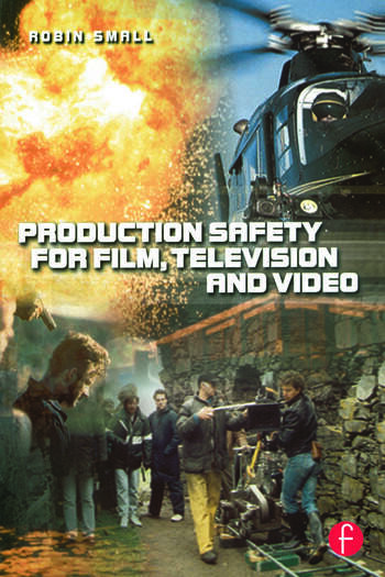 Production Safety for Film, Television and Video book cover