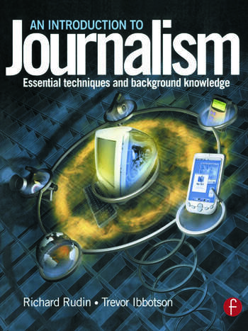 Introduction to Journalism Essential techniques and background knowledge book cover