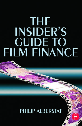 The Insider's Guide to Film Finance book cover