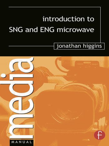 Introduction to SNG and ENG Microwave book cover