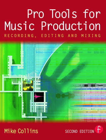 Pro Tools for Music Production Recording, Editing and Mixing book cover