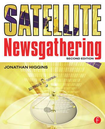 Satellite Newsgathering book cover