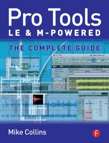 Pro Tools LE and M-Powered The complete guide book cover
