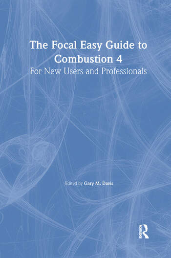 The Focal Easy Guide to Combustion 4 For New Users and Professionals book cover