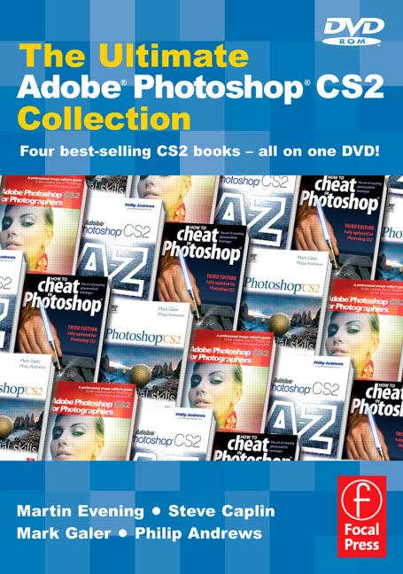 The Ultimate Adobe Photoshop CS2 Collection Four best-selling CS2 books - All on one DVD book cover