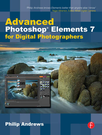 Advanced Photoshop Elements 7 for Digital Photographers Advanced Photoshop Elements 7 for Digital Photographers book cover