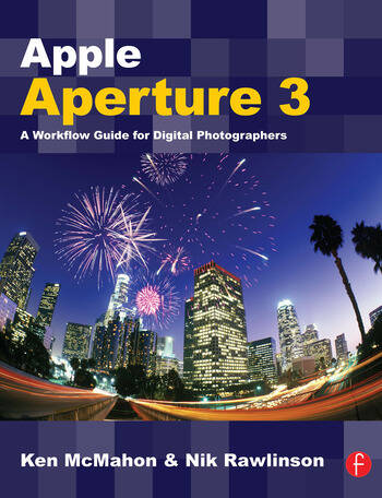 Apple Aperture 3 A Workflow Guide for Digital Photographers book cover