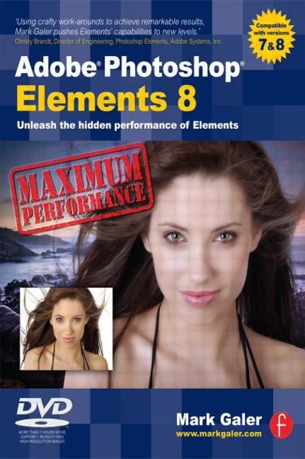 Adobe Photoshop Elements 8: Maximum Performance Unleash the hidden performance of Elements book cover